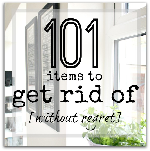 101 Items to Get Rid Of