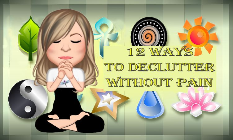 12 Ways to Declutter Without Pain