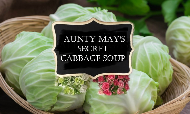 Aunty May's SECRET Cabbage Soup