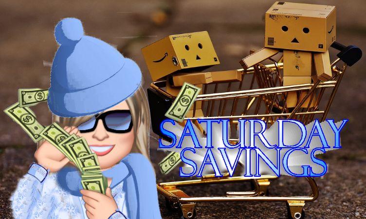 Saturday Savings